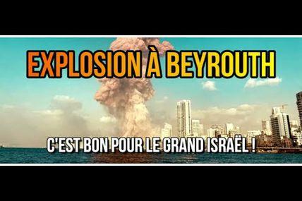 ADBK : Explosion à Beyrouth - C'est bon pour le Grand Israël !