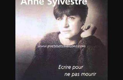 """Anne Sylvestre """"Ecrire pour ne pas mourir"""""""
