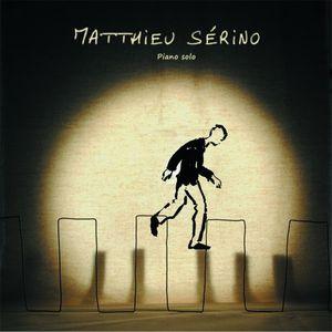 Chronique Piano solo Matthieu Sérino