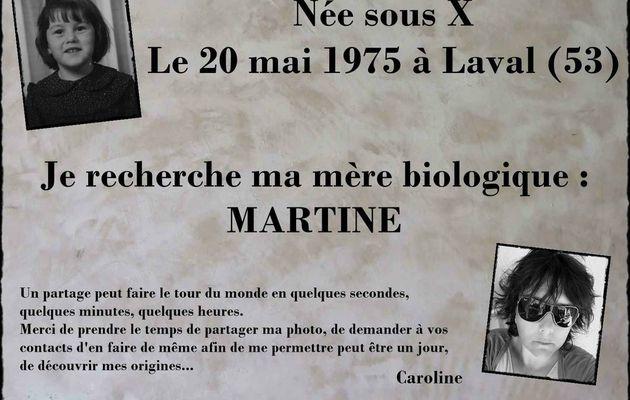 Née sous X, Caroline recherche sa maman biologique, Martine