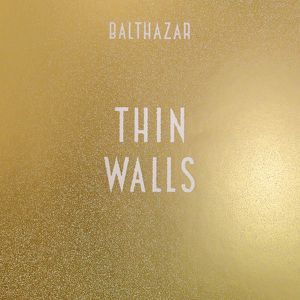 Balthazar, nouvel album ,1er extrait - Then What‏