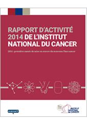 L'Institut national du cancer publie son rapport d'activité 2014