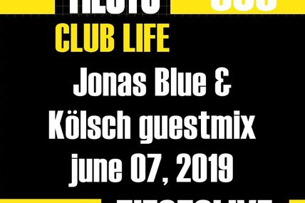 Club Life by Tiësto 636 - Jonas Blue & Kölsch guestmix - june 07, 2019