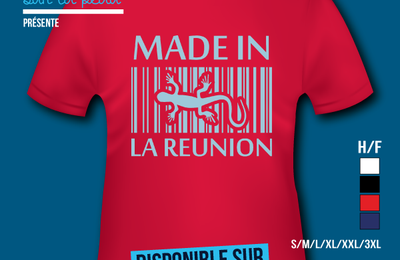 T-shirt: France - L'île de la Réunion 974 - Made in La Réunion.