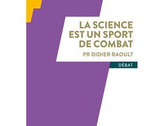 La science un sport de combat est le titre du dernier livre de Didier Raoult correspondance avec son thème astral