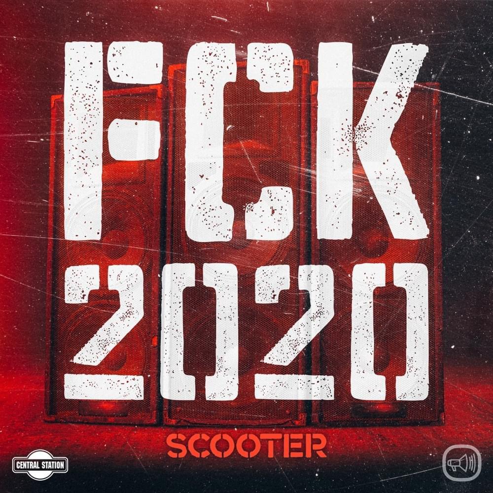 Scooter le chante haut et fort « FCK 2020 » !