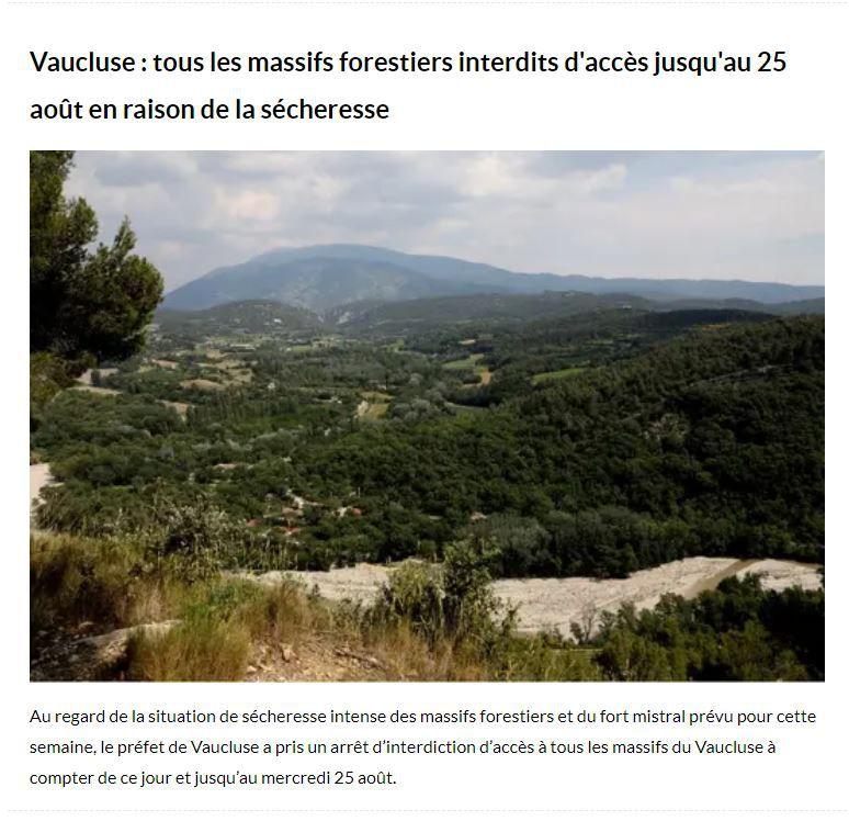 VAUCLUSE: TOUS LES MASSIFS FORESTIERS INTERDITS JUSQU'AU 25 AOUT EN RAISON DE LA SECHERESSE