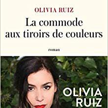 La commode aux tiroirs de couleurs / Olivia Ruiz
