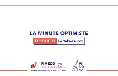 La Minute Optimiste - Episode 77