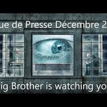 RDP Décembre 2020, Big Brother is Watching You