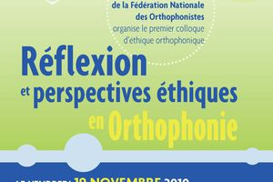 Réflexion et perspectives éthiques en orthophonie - 19 novembre 2010