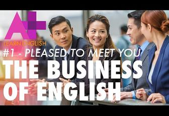 The Business of English E01: Pleased to meet you
