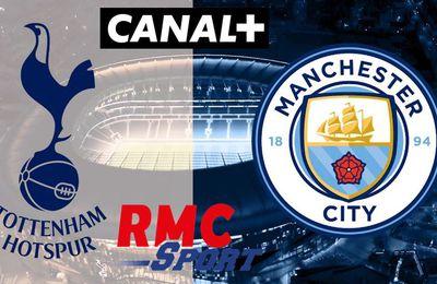 [Foot] Tottenham / Manchester City (Premier League) ce dimanche sur RMC Sport 1 et Canal+ !