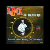 Ruback - Don't Bring On The Night (Full Edit)