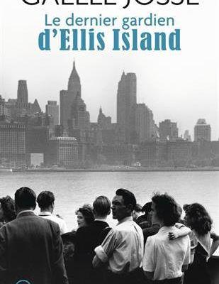 [LIVRE] Le dernier gardien d'Ellis Island