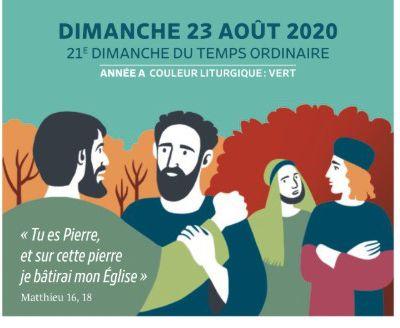 Paroisses de Genlis et Saint Just de Bretenières - Semaine du 22 au 30 août 2020 -  21ème dimanche ordinaire - Année A