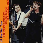 U2 -Pre-War Tour - 14/12/1982 -Copenhague -Danemark -Falkoner Teatret - U2 BLOG