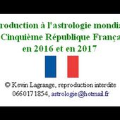 Astrologie mondiale France Cinquieme Republique 2016 2017 Kevin Lagrange