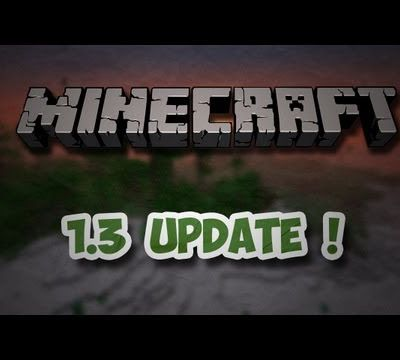 [MC] Minecraft Update 1.3.1