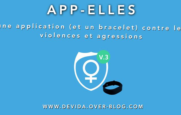 App-Elles : une application (et un bracelet) contre les violences et agressions