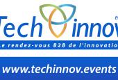 Techinnov Events : le rendez-vous de l'innovation