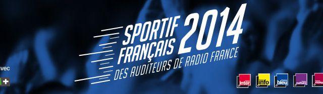 Votez pour le sportif français 2014, avec Radio France.