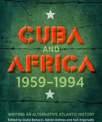 Sortie de Cuba and Africa, 1959-2014: writing an alternative atlantic history