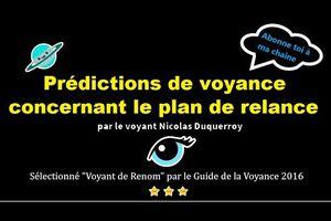 Voyance prédictions YouTube vers un plan de relance économique désastreux pour l'avenir de la France ?