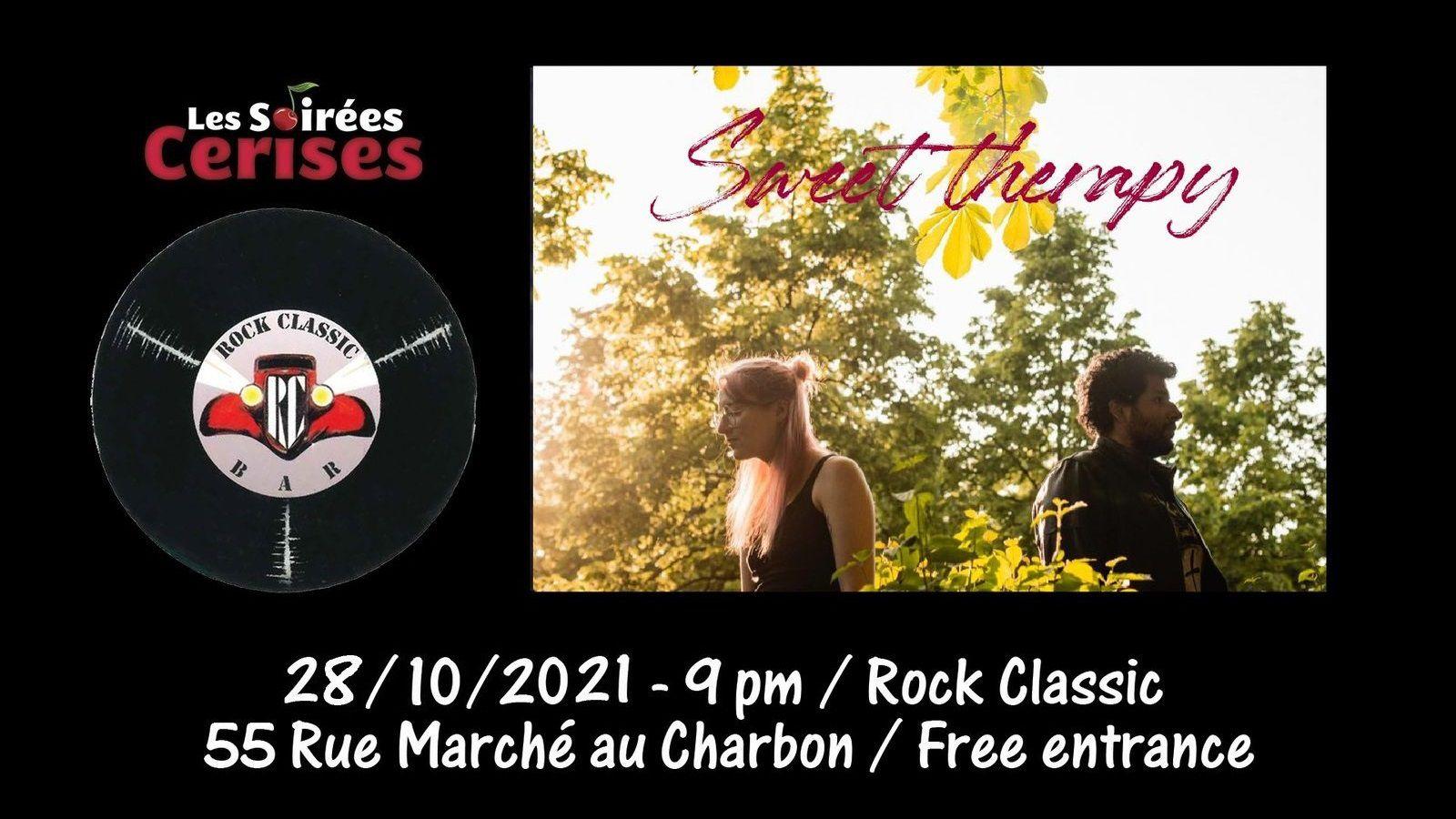 🎵 28/10/2021 : Sweet Therapy @ Rock Classic - 55, rue Maché au Charbon à 1000 Bruxelles - 21h00 - Entrée gratuite / Free entrance