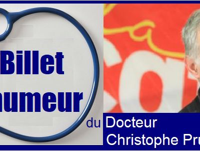 CONFINEMENT ? Le Billet d'humeur du Docteur Christophe Prudhomme