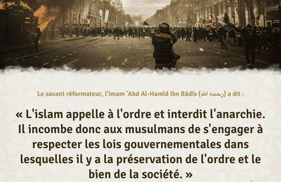 Islam appelle l'ordre et interdit l'anarchie..