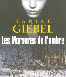 Les morsures de l'ombre de Karine GIEBEL