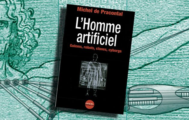 📚 MICHEL DE PRACONTAL - L'HOMME ARTIFICIEL (2002)