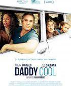 Daddy Cool - film 2014 - Maya Forbes - Cinetrafic