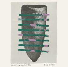 Matthew Herbert Ft. Zilla - Brand New Love