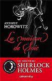 La maison de la soie (Anthony Horowitz)