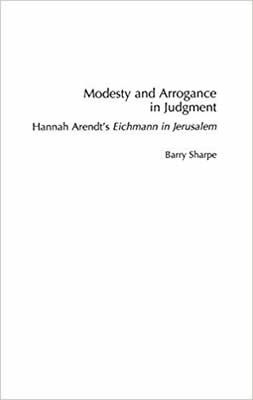 Modesty and Arrogance in Judgment by Barry Sharpe