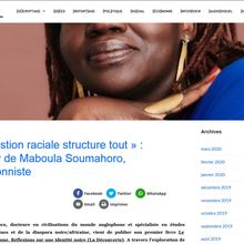 La question raciale structure tout (Maboula Souhamoro)