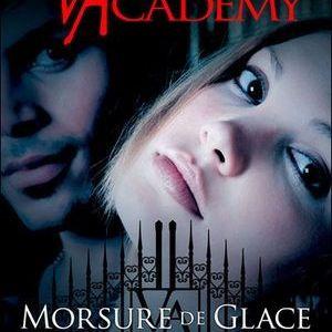Vampire academy, tome 2 : Morsure de glace, Richelle Mead