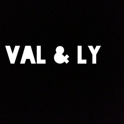 Val & Ly