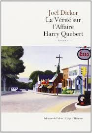 LA VERITE SUR L'AFFAIRE HARRY QUEBERT, Joel Dicker.