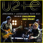 U2 -Innocence + Experience Tour -30/05/2015 -Los Angeles -Etats-Unis - Forum - U2 BLOG
