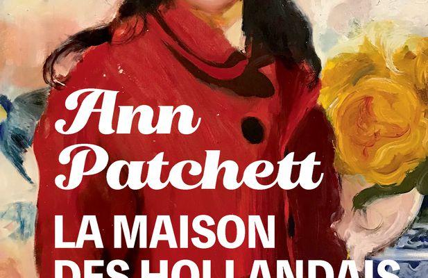 """""""La maison des Hollandais """" de Ann Patchett, le coup de coeur d'Adeline"""