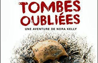 *TOMBES OUBLIÉES* Une aventure de Nora Kelly* Preston & Child* Les Éditions de l'Archipel* par Cathy Le Gall*