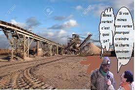 La relance minière est sur les rails, malgré un code minier obsolète, aucune garantie environnementale, sinon des promesses invérifiables!