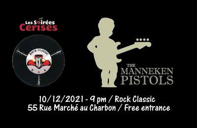 🎵 Manneken Pistols @ Rock Classic - 10/12/2021