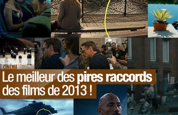 Le meilleur des pires raccords des films de 2013 ! #fail