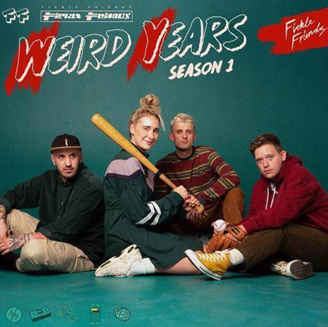 """FICKLE FRIENDS """"Weird Years (Season1)- Nouvel EP disponible !"""