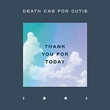 "Death Cab Cutie ""Tank You For Today"""