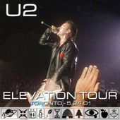 U2 -Elevation Tour 24/05/2001 -Toronto -Canada -Air Canada Centre #1 - U2 BLOG